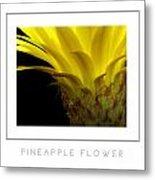 Pineapple Flower Poster Metal Print