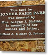 Pioneer Farm Park Plaque At Andersonville Georgia Metal Print