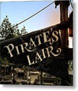 Pirates Lair Signage Frontierland Disneyland Metal Print