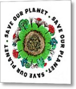 Planet Earth Icon With Slogan Metal Print