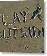 Play Outside Metal Print