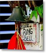 Please Ring Bell Metal Print