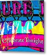 Pleasure Island Celebrate Tonight Metal Print