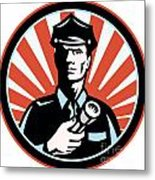 Policeman Security Guard With Flashlight Retro Metal Print by Aloysius Patrimonio