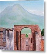 Pompeii And Vesuvius   Metal Print