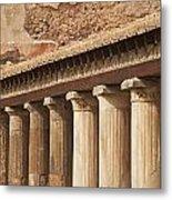 Pompeii Pillars Metal Print