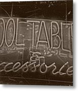 Pool Tables And Accessories - Vintage Neon Sign Metal Print