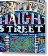 Positively Haight Street Metal Print