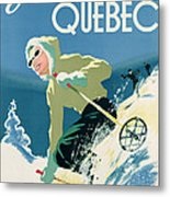 Poster Advertising Skiing Holidays In The Province Of Quebec Metal Print by Canadian School