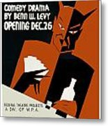 Poster For The Play The Devil Passes Metal Print