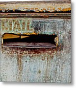 Postman Hasn't Been Here Lately Metal Print