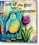 Praying And Waiting Bird Metal Print by Lauretta Curtis