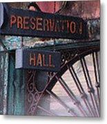Preservation Hall Sign Metal Print