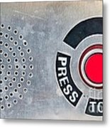 Press To Order Metal Print