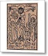 Primitive Crucifixion Metal Print
