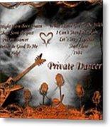 Private Dancer Metal Print