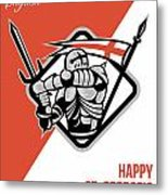 Proud To Be English Happy St George Greeting Card Metal Print
