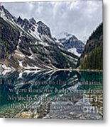 Psalm 121 With Mountains Metal Print