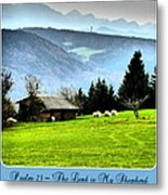Psalm 23 The Lord Is My Shepherd ... He Maketh Me Lie Down In Green Pastures Metal Print
