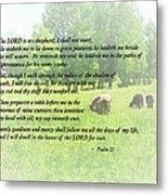 Psalm 23 The Lord Is My Shepherd Metal Print by Susan Savad