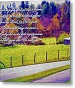 Psalm 96 12 13 Metal Print by Michelle Greene Wheeler