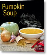 Pumpkin Soup Concept Metal Print