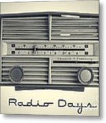Radio Days Metal Print by Edward Fielding