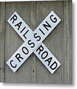 Rail Road Crossing Sign Metal Print