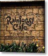 Rain Forest Cafe Signage Downtown Disneyland 01 Metal Print