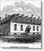 Raleigh Tavern, 1770s Metal Print