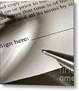 Ready To Sign  Metal Print