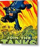 Recruiting Poster - Ww1 - Join The Tank Corps Metal Print