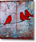 Red Birds Let It Be Metal Print