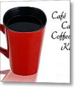 Red Cup With Black Coffee Metal Print