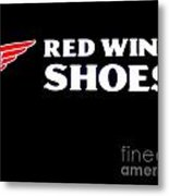 Red Wing Shoes 2 Metal Print