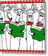 Reindeer Choir Metal Print