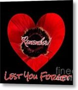 Remember With Love Metal Print