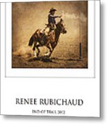 Renee Rubichaud At End Of Trail Metal Print