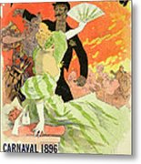 Reproduction Of A Poster Advertising The 1896 Carnival At The Theatre De L'opera Metal Print