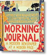Reproduction Of A Poster Advertising The Morning Journal Metal Print