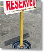 Reserved Signpost Metal Print