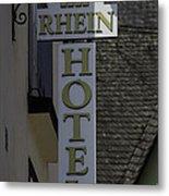 Rhine Hotel St Martin Sign  Metal Print