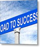 Road To Success Street Sign Metal Print