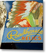Roadhouse Relics Sign Metal Print