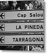 Roadsign Directions For Cap Salou La Pineda And Tarragona Catalonia Spain Metal Print