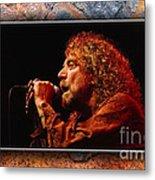 Robert Plant Art Metal Print by Marvin Blaine