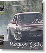Rogue Callan Metal Print