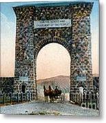 Roosevelt Arch Yellowstone Np Metal Print