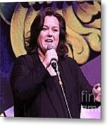 Rosie O'donnell Metal Print