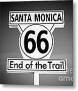 Route 66 Sign In Santa Monica In Black And White Metal Print